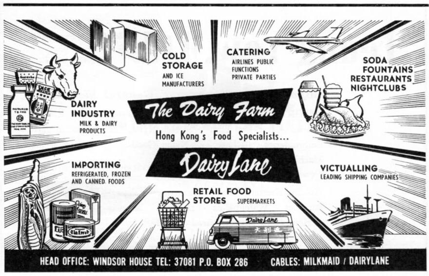 Dairy Farm-1963 advert IDJ  sc 1 st  The Industrial History of Hong Kong & Dairy Farm Company u2013 A timeline u2013 The Industrial History of Hong ...