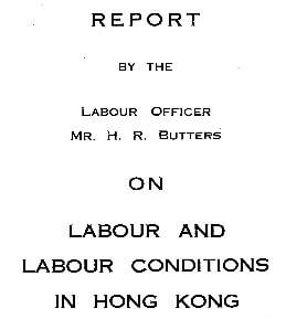 Labour +Labour Conditions in HK 1939 HR Butters report snipped title