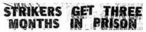 Hong Kong Match Factory, Headline Second Detail, Strikers Imprisoned Sunday Herald 1.1.1950