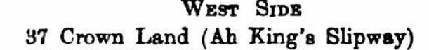 Ah King's Shipyard - John Wyatt, Street Index for the City of Victoria